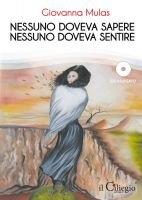 ELOGIO ALLE STREGHE - Giovanna Mulas  (appunti, riflessioni prima di 'Nessuno doveva Sapere, Nessuno doveva Sentire')
