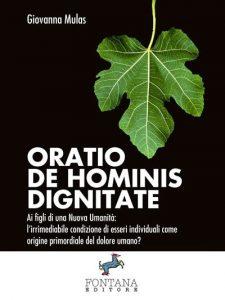 Il Dinanimismo consiglia: 'Oratio de Hominis Dignitate' di Giovanna Mulas ( già nominata per l'Italia all'Accademia dei Nobel per la Letteratura).
